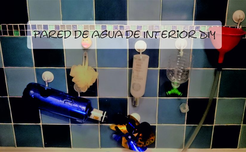 Pared de agua interior DIY
