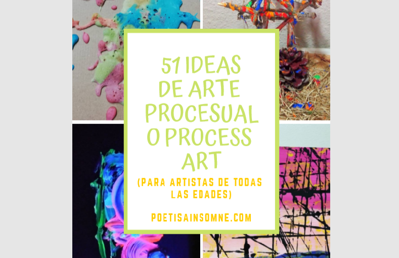 5 Ideas de arte procesual o process art (Adelanto del Ebook con 51 ideas)