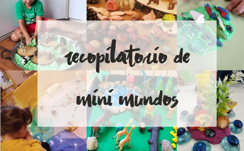 Recopilatorio de…¡Mini mundos!